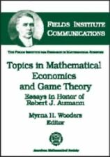 Topics in Mathematical Economics in Game Theory: Essays in Honor of Ro-ExLibrary