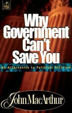 Why Government Can't Save You : An Alternative to Political Activism Vol. 7...