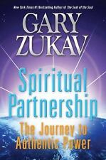 Spiritual Partnership: The Journey to Authentic Power, Zukav, Gary, Acceptable B
