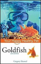 Goldfish: Your Happy Healthy Pet-ExLibrary