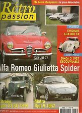 RETRO PASSION 173 ALFA ROMEO GIULIETTA SPIDER SIMCA 5 DECOUVRABLE MATRA DJET V