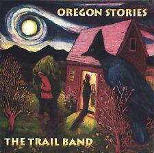 Oregon Stories by Trail Band CD Trails End disc near mint, will combine s/h