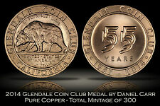 2014 Glendale Coin Club Copper Medal by Daniel Carr 300 made California Jubilee