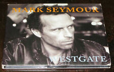MARK SEYMOUR Westgate  CD 2007 - 12 Tracks FREE POST MINT DISC