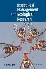 Insect Pest Management and Ecological Research by G. H. Walter (2003, Hardcover)