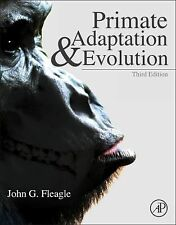 Primate Adaptation and Evolution by John G. Fleagle (2013, Hardcover)