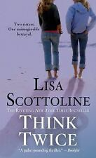 Rosato and Associates: Think Twice 11 by Lisa Scottoline (2014, Paperback)