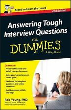 Answering Tough Interview Questions for Dummies® by Rob Yeung (2014, Paperback)