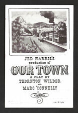 "Thornton Wilder ""OUR TOWN"" Marc Connelly / Lester Lonergan 1946 London Playbill"