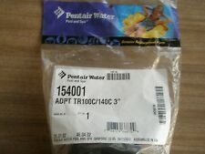 "PENTAIR TRITON TR100C TR140C 3"" POOL SPA SAND FILTER ADAPTER #154001"