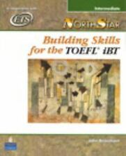 NorthStar Building Skills for the TOEFL iBT, Intermediate (Student Boo-ExLibrary