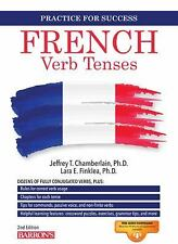NEW - French Verb Tenses: Fully Conjugated Verbs (Practice for Success Series)