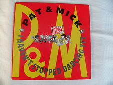 Pat & Mick - I Haven't Stopped Dancing Yet / You Better Not fool Around - PWL 33