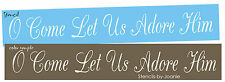 Christmas STENCIL O Come Let Us Adore Him Nativity Jesus Christian Family Signs