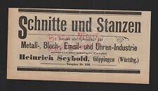 GÖPPINGEN, Werbung 1912, Heinrich Seybold Schnitte und Stanzen