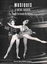 MUSIQUES d'Irène Skorik pour la leçon de danse - Billaudot -NEUF