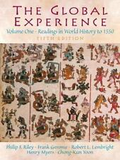The Global Experience Vol. 1 : Readings in World History to 1550 by Frank A....