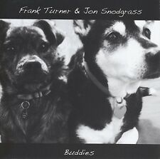 FRANK & SNODGRASS,JON TURNER - BUDDIES  CD NEU