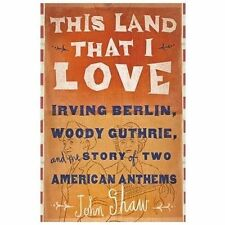 This Land That I Love : Irving Berlin, Woody Guthrie