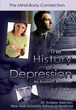 The History of Depression: The Mind-Body Connection (Antidepressants)