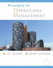 Principles of Operations Management by Barry Render and Jay H. Heizer (2005,...