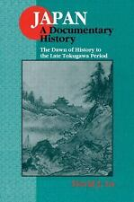 The Dawn of History to the Late Tokugawa Period (Japan - A Documentary History),
