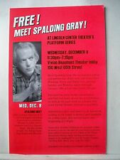 SPALDING GRAY Herald VIVIAN BEAUMONT THEATRE LOBBY NYC 1999