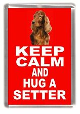"Irish Red Setter Dog Fridge Magnet ""KEEP CALM AND HUG A SETTER"" by Starprint"