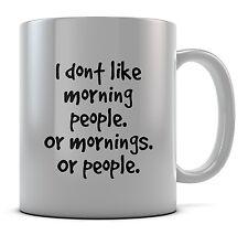 Je n'aime pas le matin les gens. ou le matin ou personnes mug cupidea present café