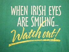When Irish Eyes Are Smiling, Watch Out! St Patrick's Day Kiss Me T-Shirt L / XL