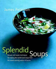 Splendid Soups: Recipes and Master Techniques for Making the World's-ExLibrary