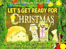 Let's Get Ready for Christmas: Adventure Activities for Pre Schoolchildren (Cod