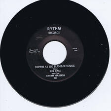 REX HALE - DOWN AT BIG MAMA'S HOUSE / DARN DEM BONES - KILLER ROCKABILLY REPRO