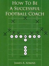 How to Be a Successful Football Coach NEW