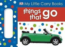 My Little Carry Book: Things That Go (My Little Carry Books)