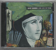 CD SLEEP CHAMBER - Some Godz Die Young  1997