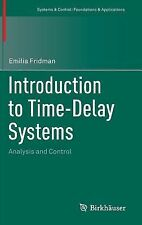 Systems and Control Foundations and Applications: Introduction to Time-Delay...