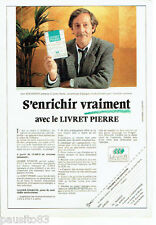 PUBLICITE ADVERTISING 1016  1990  livret Pierre  leader épargne Jean Rochefort