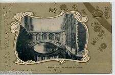 UK CAMBRIDGE The Bridge of Sighs Early TUCK Embossed No series PC UK Posted 1905