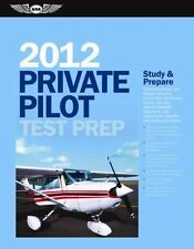 Private Pilot Test Prep 2012 : Study and Prepare for the Recreational and Pri...
