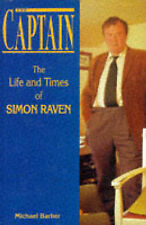 The Captain: The Life and Times of Simon Raven by Michael Barber (Hardback, 1996
