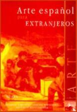 Arte espanol para extranjeros Spanish Edition