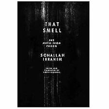 That Smell and Notes from Prison by Sonallah Ibrahim (2013, Paperback)