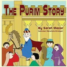 The Purim Story: Picture Books for ages 3-8, Jewish Holidays Series (Children's