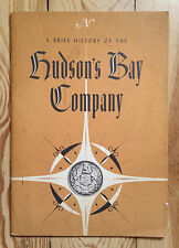 Hudson's Bay Company, A Brief History, Canadian history Arctic North West Indian