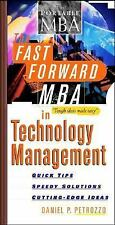 The Fast Forward MBA in Technology Management (Fast Forward MBA Series)