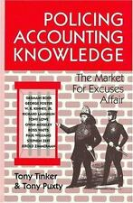 Policing Accounting Knowledge: The Market for Excuses Affair (Critical Accountin