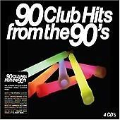 90 Club Hits from the 90's (4 X CD ' Various Artists)