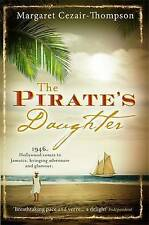 The Pirate's Daughter, Margaret Cezair-Thompson, Excellent Book