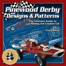 Pinewood Derby Designs and Patterns : The Ultimate Guide to Creating the...